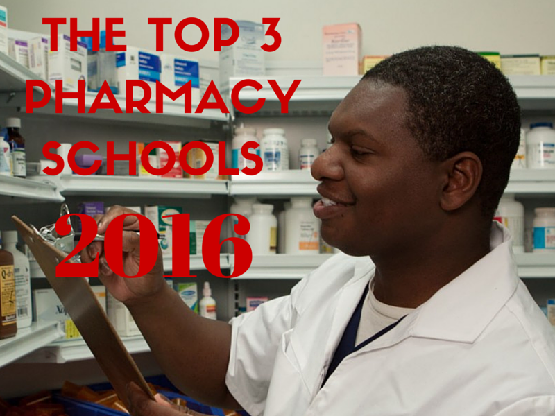 The Best Pharmacy Schools 2016